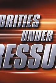 Celebrities Under Pressure Poster