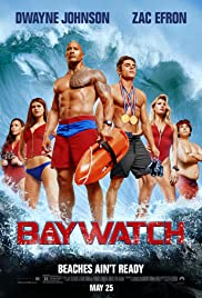 Baywatch (2017) Poster - Movie Forum, Cast, Reviews