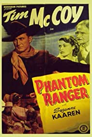 Tim McCoy, Suzanne Kaaren, and John St. Polis in Phantom Ranger (1938)