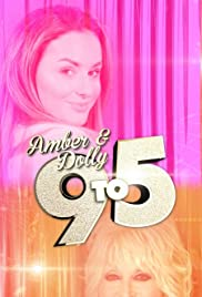 Amber & Dolly: 9 to 5 Poster