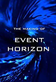 Primary photo for The Making of 'Event Horizon'