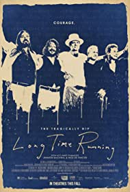 The Tragically Hip, Bobby Baker, Gord Downie, Johnny Fay, Paul Langlois, and Gord Sinclair in Long Time Running (2017)
