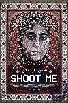 Shoot Me (2013)