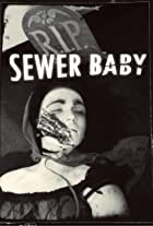Sewer Baby