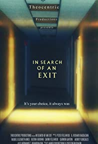 Primary photo for In Search of an Exit