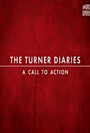 The Turner Diaries: A Call to Action