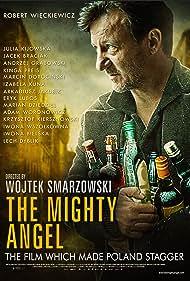 Robert Wieckiewicz in Pod mocnym aniolem (2014)
