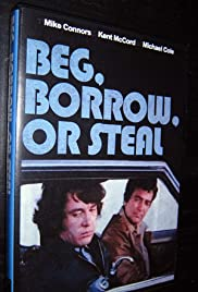 Beg, Borrow, or Steal Poster
