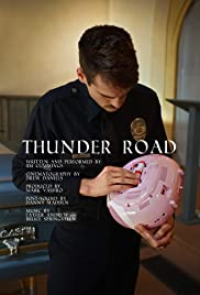 Thunder Road (2016) Poster - Movie Forum, Cast, Reviews