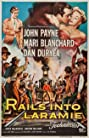 Rails Into Laramie (1954) Poster