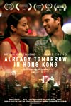 Relive Your First Love in Exclusive 'Already Tomorrow in Hong Kong' Photos