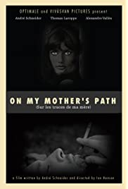 On My Mother's Path
