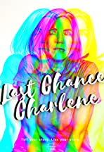 Last Chance Charlene