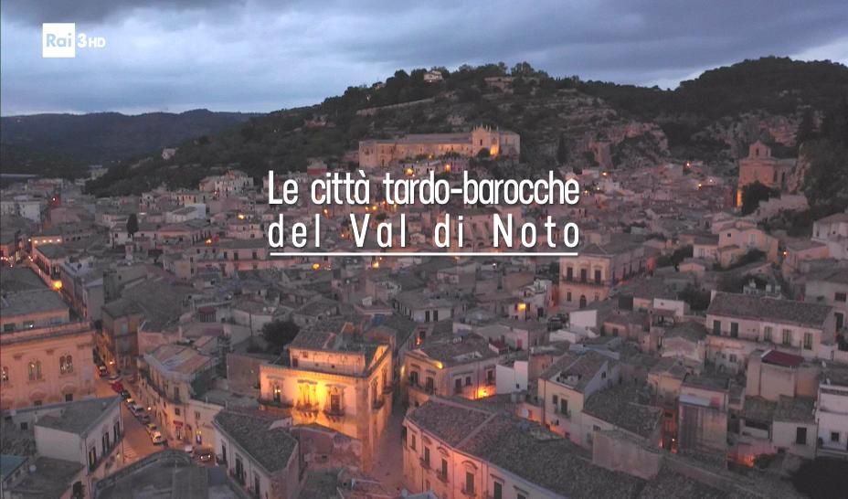 Le città tardo barocche del Val di Noto 2018