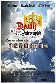 Death Interrupted Poster