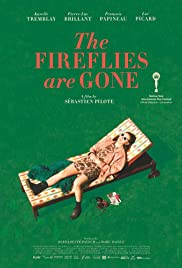 The Fireflies Are Gone Poster
