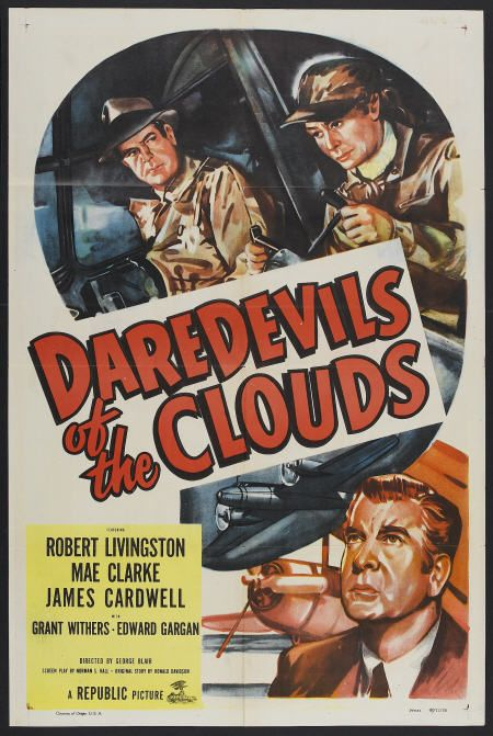 Mae Clarke, Robert Livingston, and Grant Withers in Daredevils of the Clouds (1948)