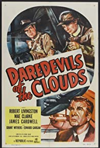 Primary photo for Daredevils of the Clouds