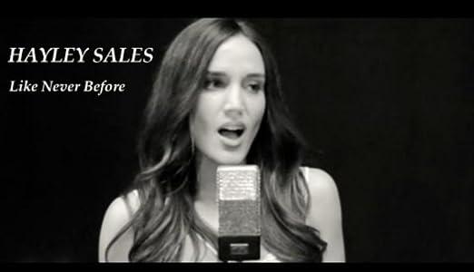Regarder un film en HD gratuitement Hayley Sales: Like Never Before  [480x320] [640x360] (2014)