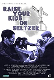 Raise Your Kids on Seltzer Poster