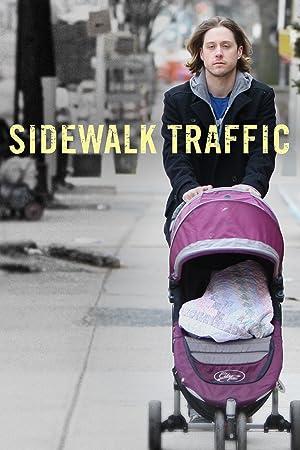 Where to stream Sidewalk Traffic