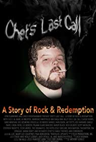 Chet's Last Call: A Story of Rock & Redemption (2018)