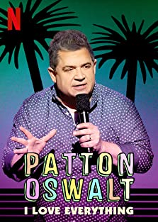 Patton Oswalt: I Love Everything (2020 TV Special)