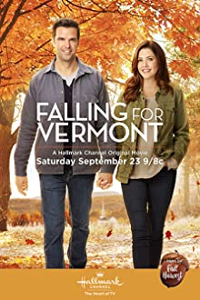 Falling for Vermont (2017 TV Movie)