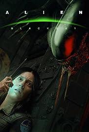 Alien: Blackout Poster
