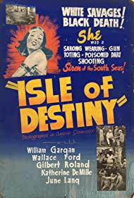 Katherine DeMille, Wallace Ford, William Gargan, June Lang, and Gilbert Roland in Isle of Destiny (1940)
