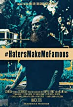 #HatersMakeMeFamous