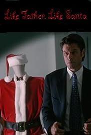 Like Father, Like Santa Poster