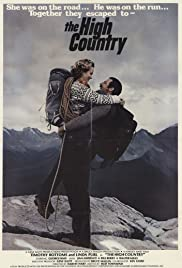 The High Country (1981) Poster - Movie Forum, Cast, Reviews