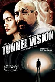 Tunnel Vision(2013) Poster - Movie Forum, Cast, Reviews