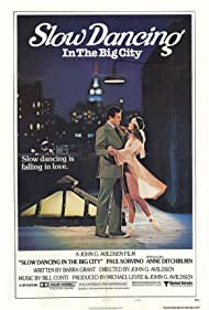 Slow Dancing in the Big City (1979) Poster - Movie Forum, Cast, Reviews