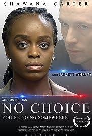 No Choice Poster