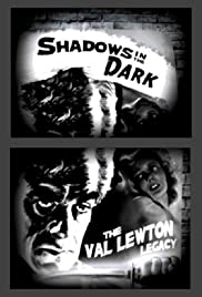 Shadows in the Dark: The Val Lewton Legacy Poster