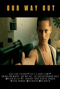 English movies bluray free download Our Way Out by [avi]