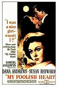 To watch online english movies My Foolish Heart [320p]