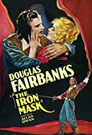 The Iron Mask (1929) Poster - Movie Forum, Cast, Reviews