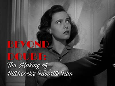 Latest dvdrip movie downloads Beyond Doubt: The Making of Hitchcock's Favorite Film by Laurent Bouzereau [320p]
