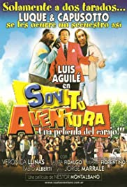 Soy tu aventura (2003) Poster - Movie Forum, Cast, Reviews