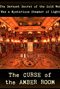 Primary photo for The Curse of the Amber Room