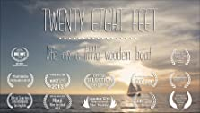Twenty Eight Feet: Life on a Little Wooden Boat (2013)