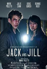 Doug Burch, Luke Dejoras, Julie Zhan, Mark Poletti, and Sophia J. Chang in Jack and Jill (2018)