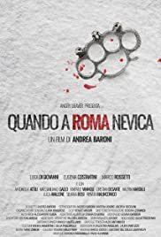 When the Snow Melts In Rome Poster