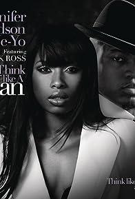 Primary photo for Jennifer Hudson Feat. Ne-Yo, Rick Ross: Think Like a Man