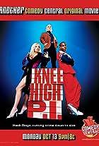 Knee High P.I.