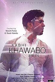 Kabhie Khawabo mein