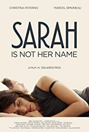 Sarah Is Not Her Name Poster